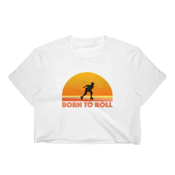 Born To Roll Roller-Skating Women's Crop Top